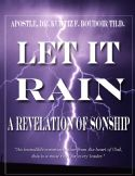 CLet it Rain, A Revelation of Sonship  - Click To Enlarge